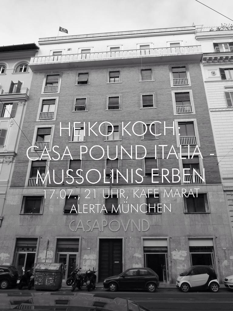 Heiko Koch: Casa Pound Italia - Mussolinis Erben